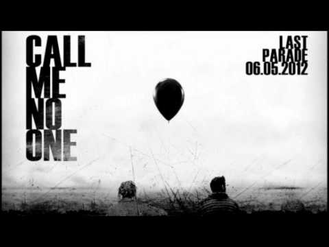 Call Me No One - The World Is Dead