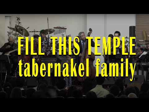 FILL THIS TEMPLE @Tabernacle Family Church