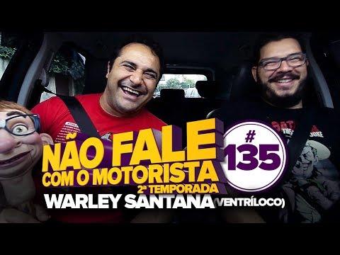 NFCM #135 - WARLEY SANTANA (VENTRÍLOCO) Vídeos de zueiras e brincadeiras: zuera, video clips, brincadeiras, pegadinhas, lançamentos, vídeos, sustos