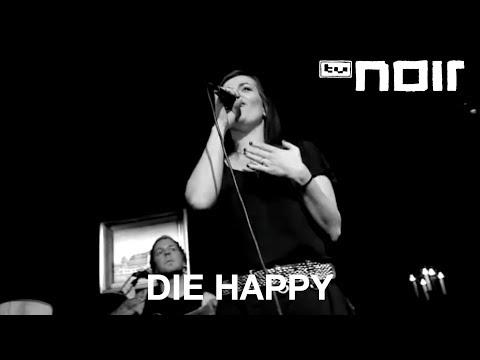 Die Happy - Goodbye