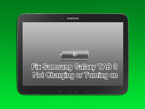 Fix Samsung Galaxy TAB 3 Wont Charge or Turn on