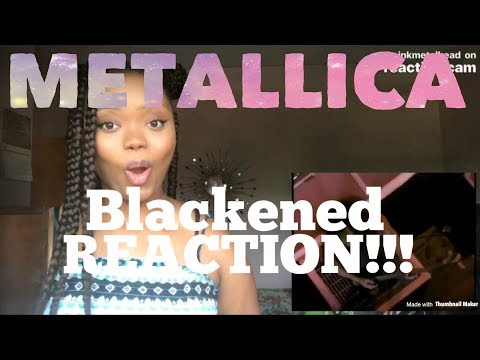 Metallica- Blackened REACTION!!!