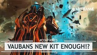 Warframe: Is Vauban's New Kit ENOUGH? - Vauban Rework Details [#confirmed]