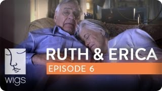 Ruth & Erica | Ep. 6 of 13 | Feat. Maura Tierney & Lois Smith | WIGS