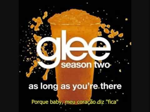 Glee - As Long As You're There [LEGENDADO PT/BR]