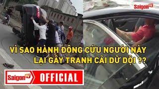 Lật ô tô giải cứu tài xế, hành động cứu người gây tranh cãi