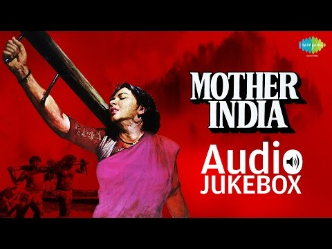 Mother India Full Songs - Part 1 - Audio Jukebox - Nargis || Sunil Dutt - Bollywood Old Songs