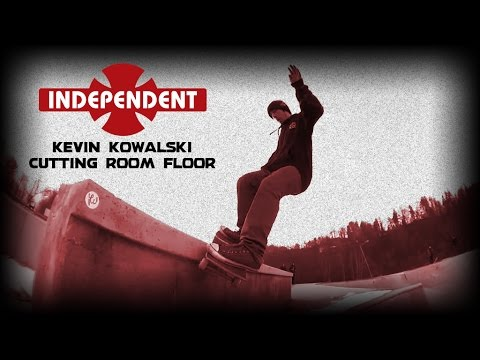 Independent Trucks: Kevin Kowalski's Cutting Room Floor