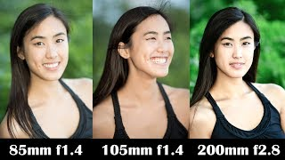 Best Portrait lens? 85mm vs 105mm vs 70-200mm