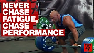 Never Chase Fatigue, Chase Performance