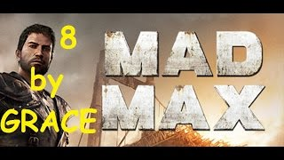 MAD MAX gameplay ita ep  8 I BENZODOTTI BOSS MORSA EUFORICA by GRACE