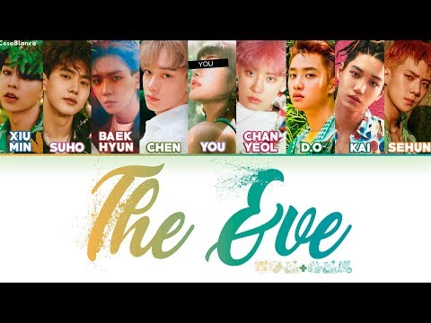 EXO (엑소) – The Eve [9 Members Ver.] + You As Member (Color Coded HAN|ROM|ENG)