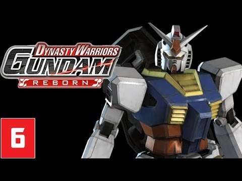 Dynasty Warriors Gundam Reborn Part 6