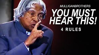 The Most Inspiring Speech: 4 True Rules To Success | A. P. J. Abdul Kalam