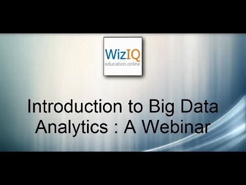 Introduction to Big Data Analytics : A Webinar