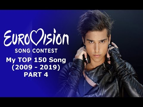 Eurovision Song Contest My TOP 150 Song (2009-2019) (Part 4)