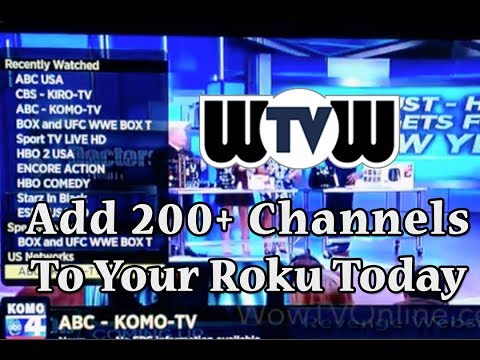 WoWtv For Roku 1, 2 and 3 LIVE TV STREAMING 200+ Channels | Nanoflix IPTV