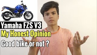 Yamaha FZ V3.0 2019   My Honest Opinion