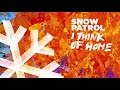 Snow Patrol - I Think Of Home (Official Audio)