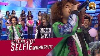 Bastian Steel - SELFIE Live At DahSyat Musik 6 Februari 2015