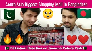 Jamuna Future park Bangladesh || Pakistani reaction