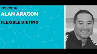 Alan Aragon: Flexible Dieting
