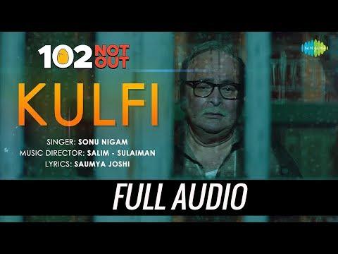 Kulfi | Audio | 102 Not Out | Amitabh Bachchan | Rishi Kapoor | Sonu Nigam | Salim - Sulaiman
