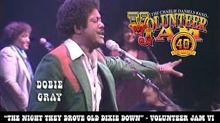 The Night They Drove Old Dixie Down Dobie Gray Volunteer Jam Vi