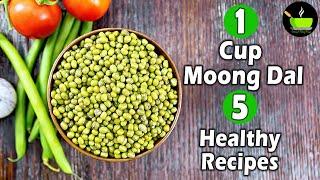 1 Cup Moong Dal 5 Healthy Recipes | Green Gram Dal Recipes | High Protein Recipes | Healthy Recipes
