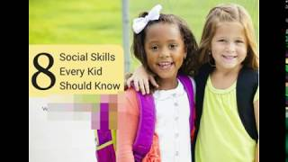 SOCIAL SKILLS THAT EVERY KIDS SHOULD KNOW