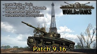 World of Tanks - Preview: Patch 9.16 - Strv m/42-57 - Paris [ deutsch | gameplay ]