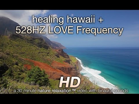 Hawaii Video + Love Vibration 528hz Brainwave Entrainment Natural Healing Meditation Video video