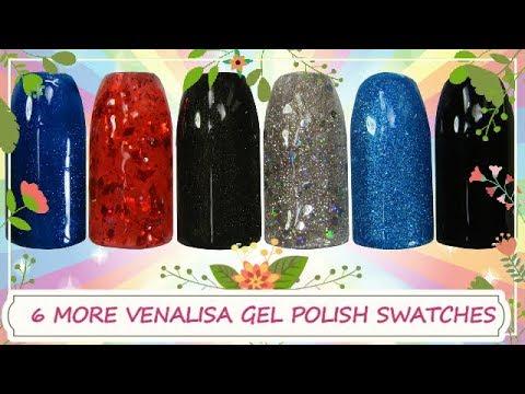 6 More Venalisa Gel Polish Swatches