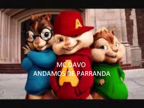 MC DAVO - ANDAMOS DE PARRANDA (ALVIN Y LAS ARDILLAS)