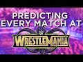 Predicting WrestleMania 34 Match Card