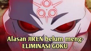 Download Lagu TERUNGKAP alasan JIREN  belum meng Eliminasi Goku Gratis STAFABAND