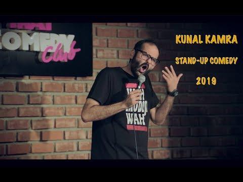 KUNAL KAMRA  STAND UP COMEDY 2019