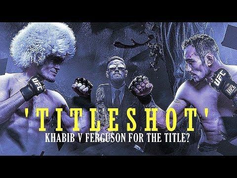 MCGREGOR VS KHABIB/FERGUSON HD 'TITLESHOT' MMA, UFC, 2018, DANA WHITE