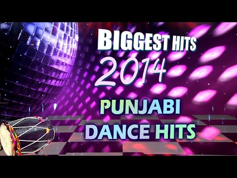 Punjabi Dance Songs - Party Mix 2014 - Punjabi Songs 2014 Latest - Party Mashup - Dj Mix - 2015 video