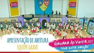 Equipe GRAVE| Apresentação de Abertura - 13ª Gincana do Vieira