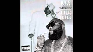 Rick Ross - Nobody (Remix) ft. The Notorious Big, French Montana, Puff Daddy