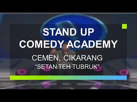 Cemen, Cikarang - Setan Teh Tubruk (Stand Up Comedy Academy - Grand Final)