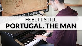 Download Lagu Portugal. The Man - Feel It Still | Piano Cover Gratis STAFABAND