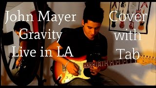 John Mayer Gravity Live In La Final Solo With Tab