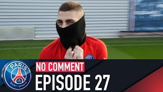 NO COMMENT - LE ZAPPING DE LA SEMAINE with Verratti, Marquinhos