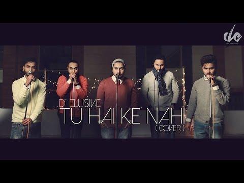 The Band Of Brothers - TU HAI KE NAHI (COVER) | MOVIE - ROY
