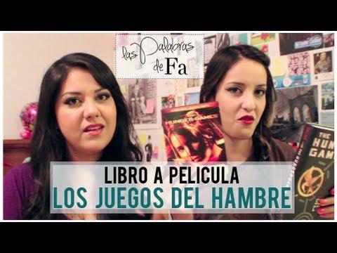 Los Juegos del Hambre · Libro a Película (Book to Movie The Hunger Games)   LasPalabrasDeFa