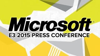 Microsoft Press Conference - E3 2015