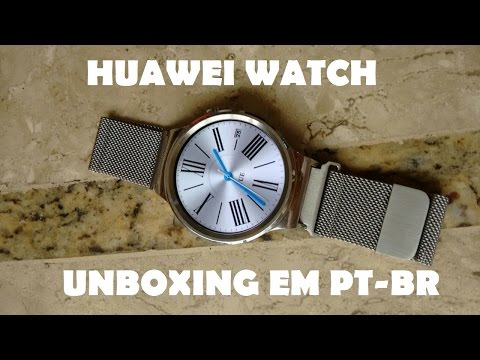 [Repost] O melhor smartwatch do mercado! Unboxing do Huawei Watch