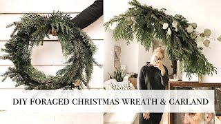 DIY Foraged Christmas Wreath & Garland
